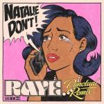"Nghe nhạc online Natalie Don""t (Punctual Remix) - Raye"