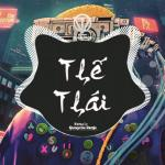 Tải bài hát Thế Thái (Quanvrox Remix) Mp3 hot