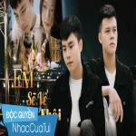 Download nhạc Em Về Sớm Thôi Mp3 mới