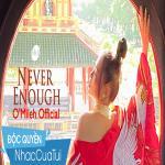Nghe nhạc Never Enough Cover Mp3 mới