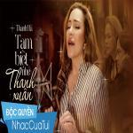 Tải nhạc online Tạm Biệt Nhé Thanh Xuân hot
