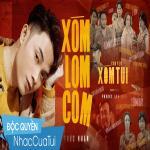 Xóm Lom Com (Chuyện Xóm Tui OST)   Tải nhạc