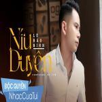 Níu Duyên - Lê Bảo Bình | Tải nhạc nhanh