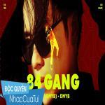 Download nhạc hot 84 Gang - DMYB