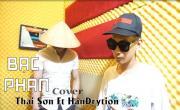 Bạc Phân Cover - HanDrytion, Thái Sơn | Download nhạc