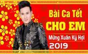 Tải nhạc hay Liên Khúc Bài Ca Tết Cho Em - Nhạc Xuân Trữ Tình Hải Ngoại 2019 hot nhất