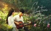 Tải nhạc hình về máy Có Chàng Trai Viết Lên Cây (Mắt Biếc OST) - Phan Mạnh Quỳnh
