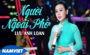 Người Ngoài Phố - Lưu Ánh Loan | Tải nhạc online