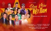 Dòng Máu Việt Nam | Download nhạc hay