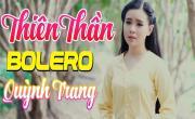 Tải nhạc online Thiên Thần Bolero Quỳnh Trang 2019 - Lk Điệu Buồn Lục Tỉnh - V.A