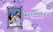 Mê Chữ Ê Ê Ê - Jena (Việt Nam), 24D.Bofie   Tải nhạc online